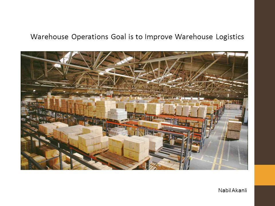 Warehouse Operations Goal is to Improve Warehouse Logistics