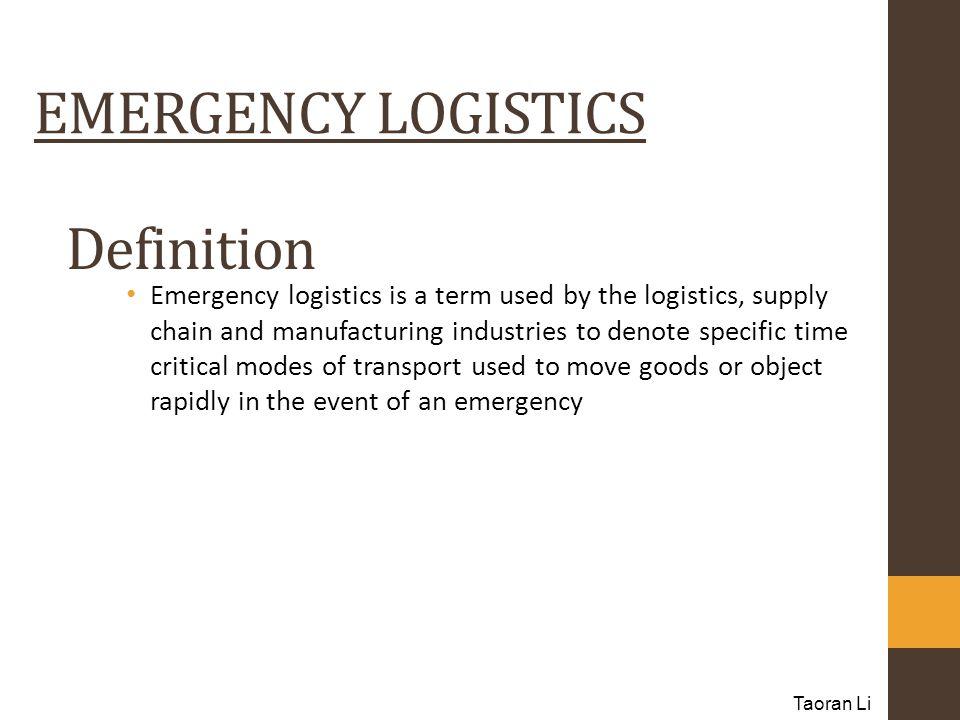 EMERGENCY LOGISTICS Definition