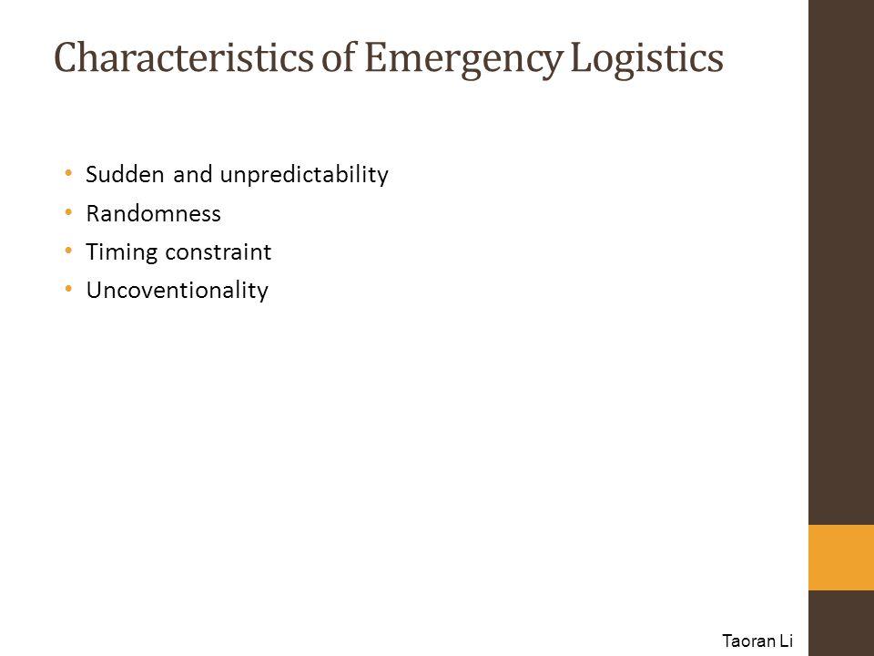 Characteristics of Emergency Logistics