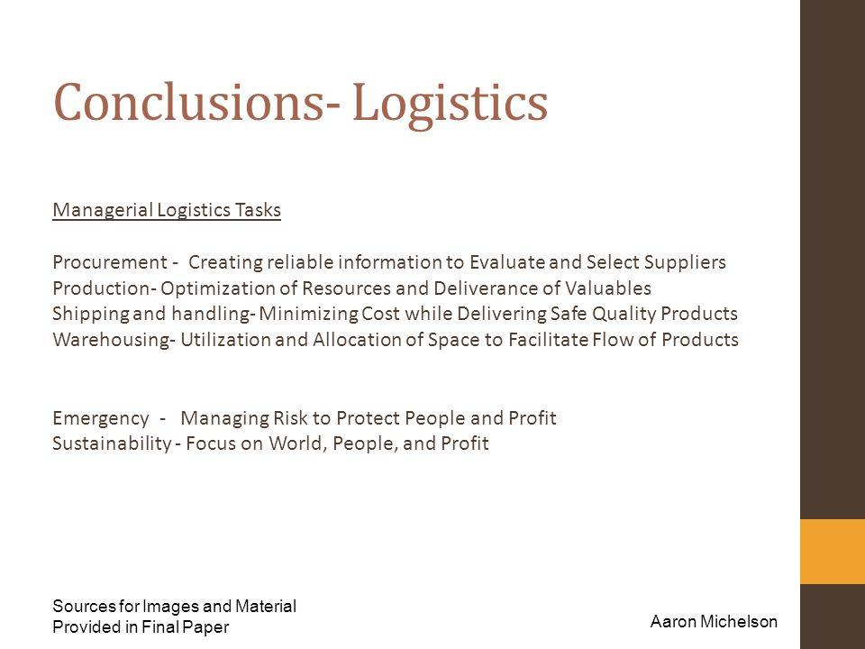 Conclusions- Logistics