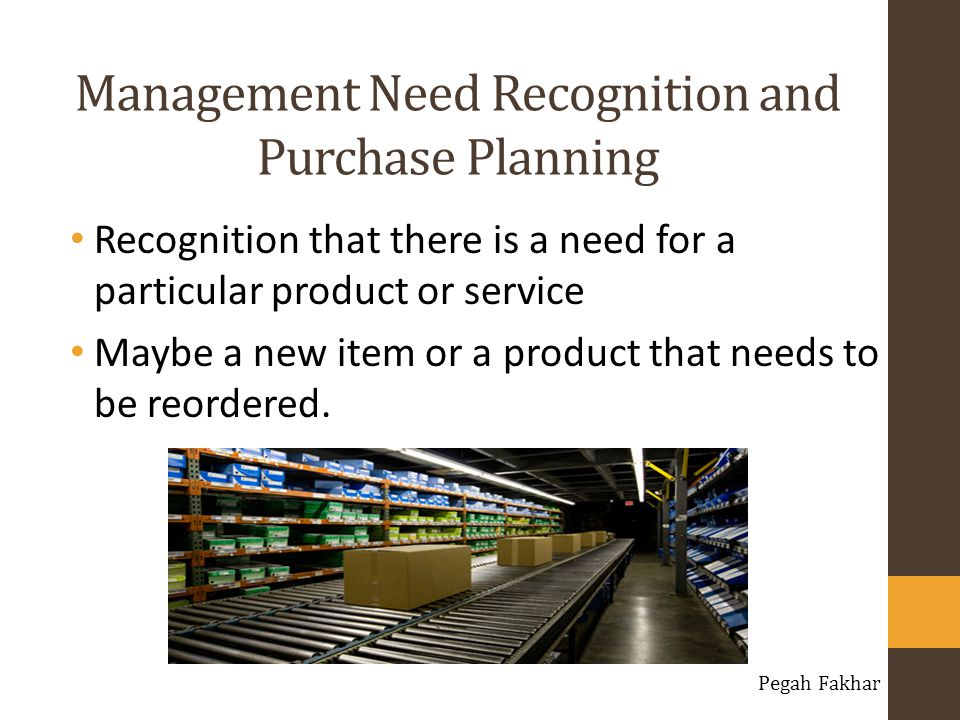 Management Need Recognition and Purchase Planning