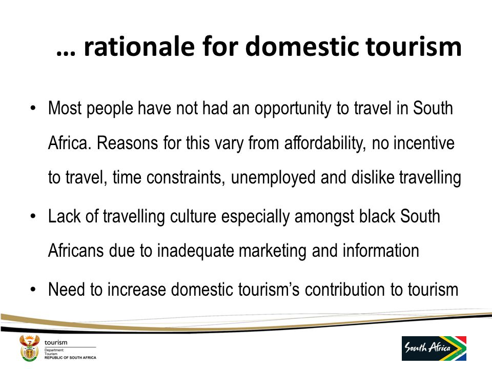 … rationale for domestic tourism