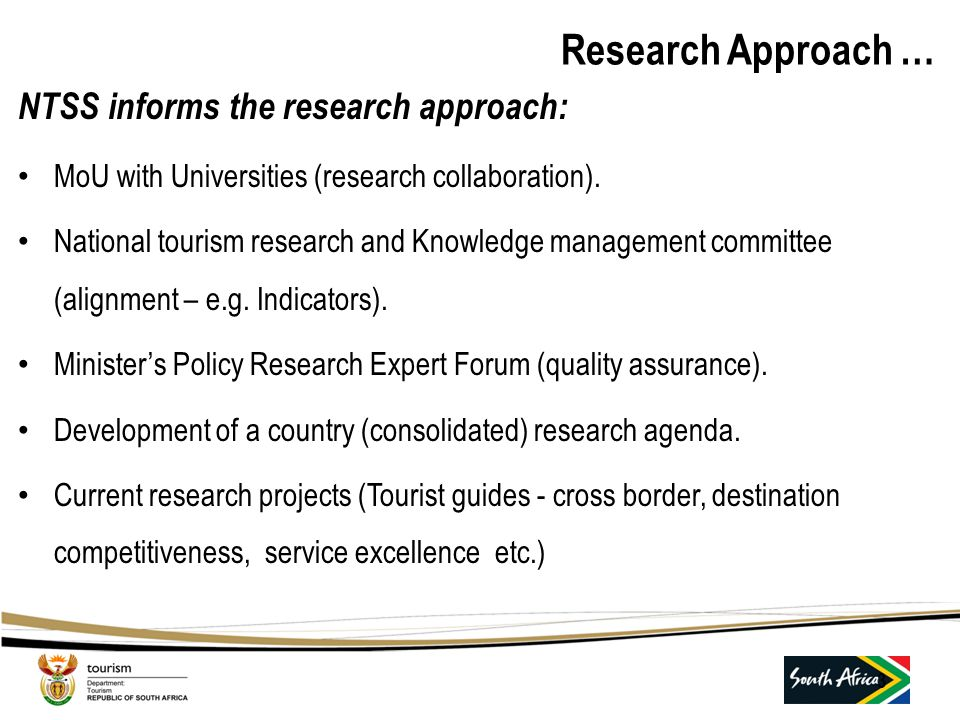 Research Approach … NTSS informs the research approach: