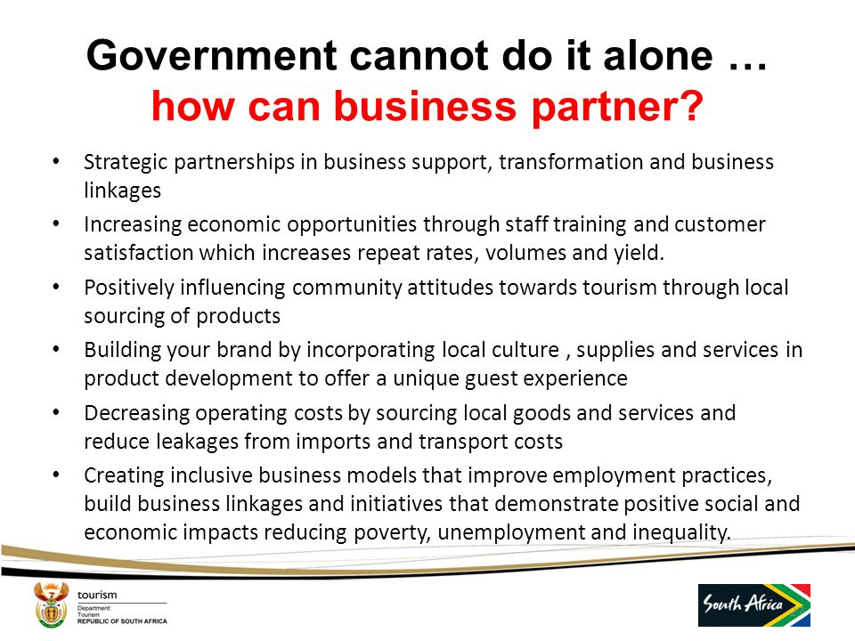 Government cannot do it alone … how can business partner