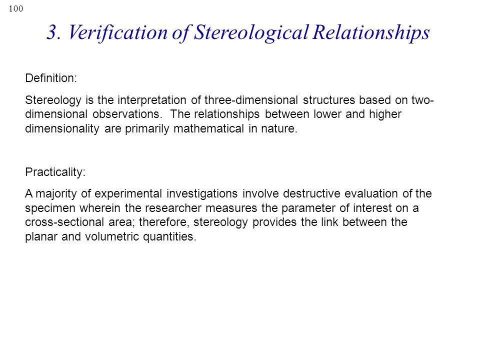 3. Verification of Stereological Relationships