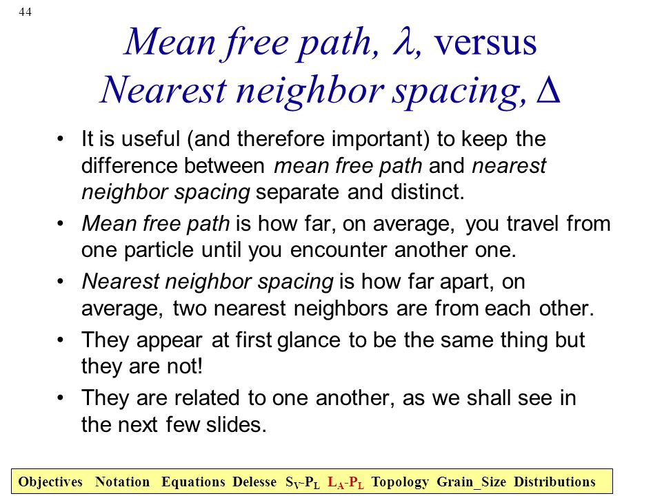 Mean free path, l, versus Nearest neighbor spacing, ∆