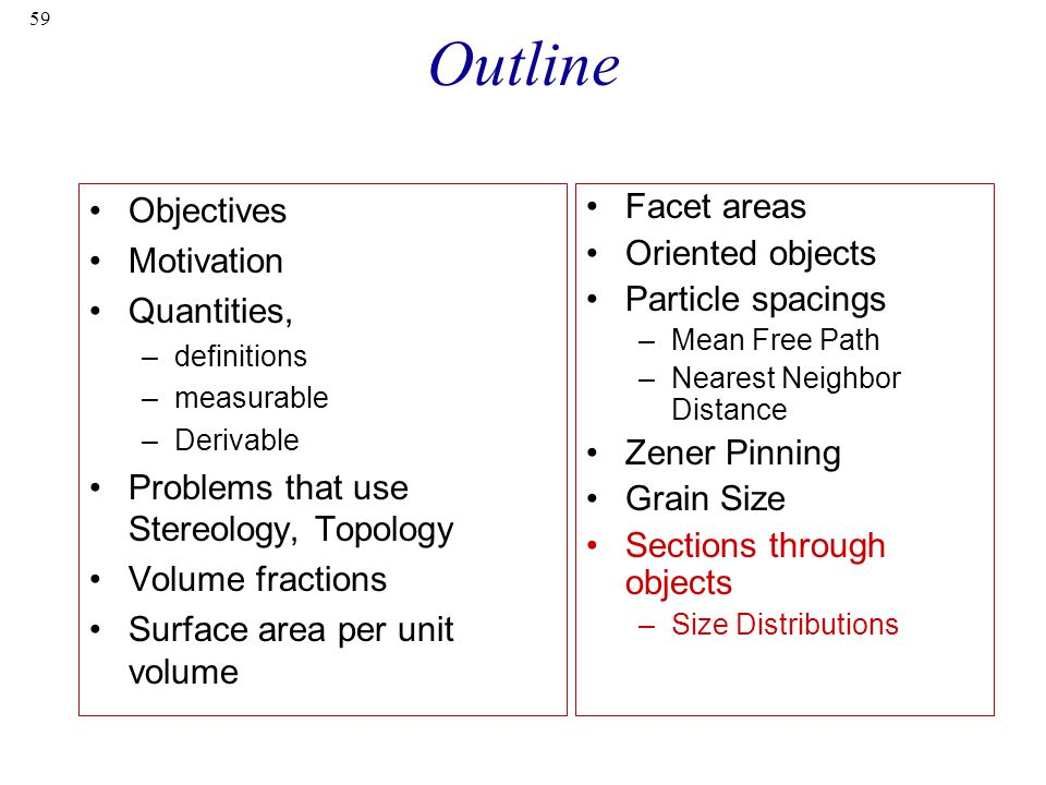 Outline Objectives Motivation Quantities,
