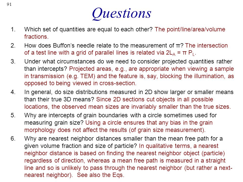 Questions Which set of quantities are equal to each other The point/line/area/volume fractions.