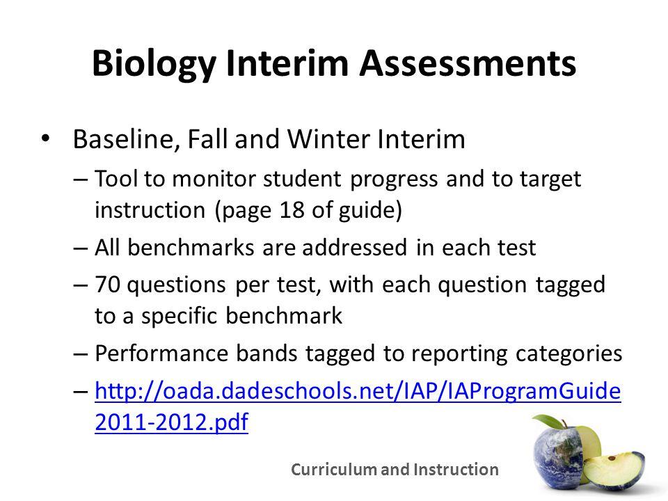 Biology Interim Assessments