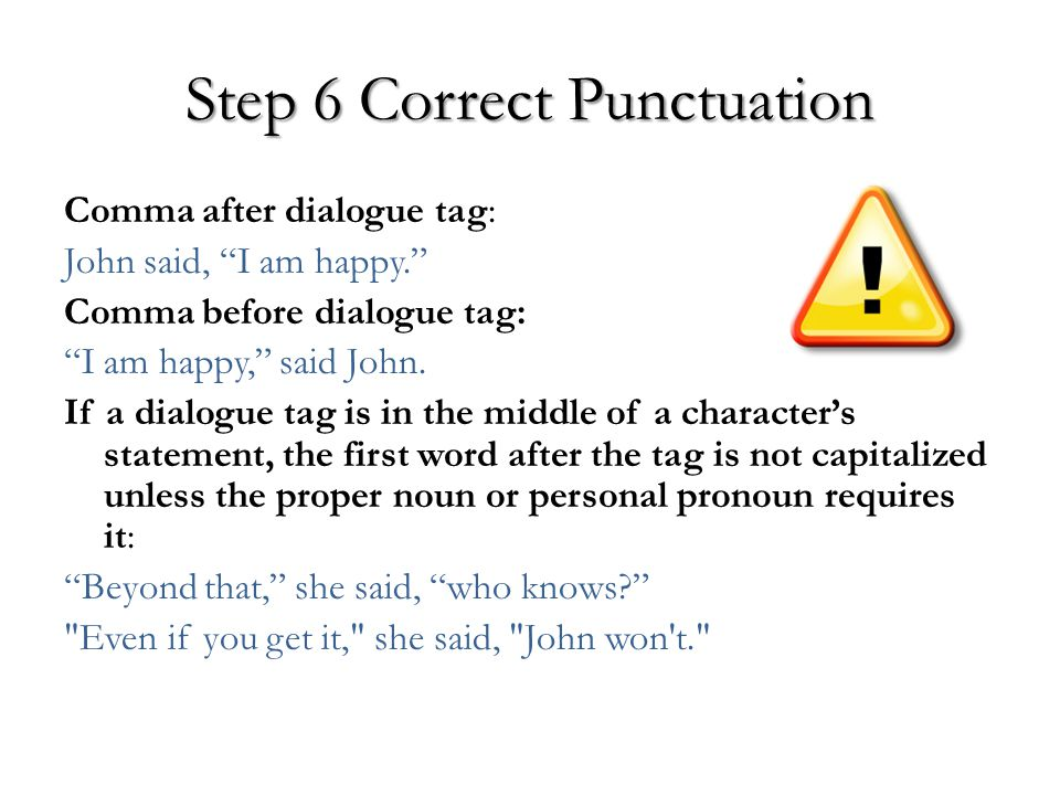 Step 6 Correct Punctuation