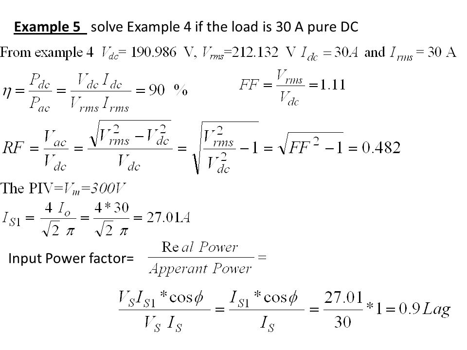 Example 5 solve Example 4 if the load is 30 A pure DC