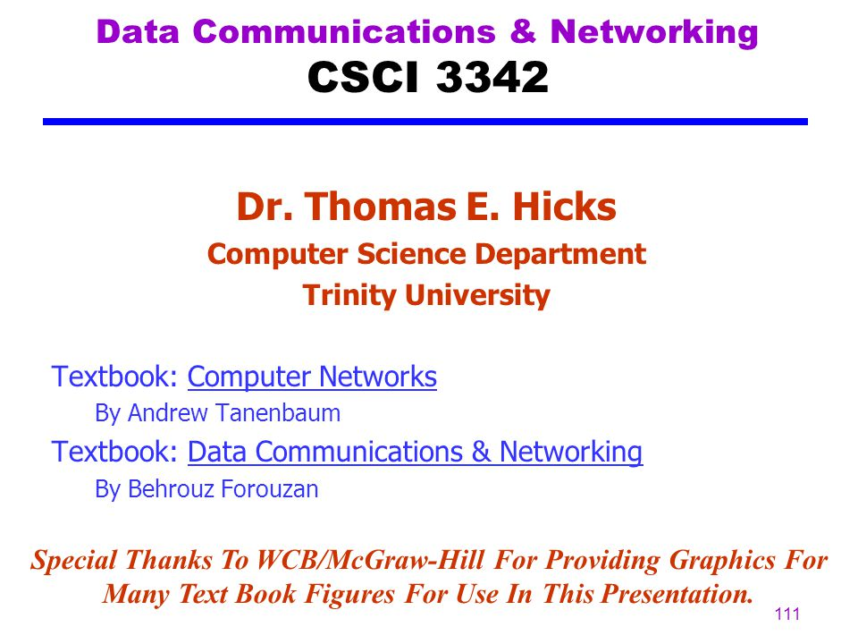 Data Communications & Networking CSCI 3342