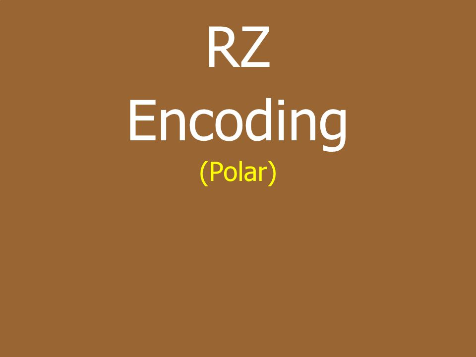 RZ Encoding (Polar)