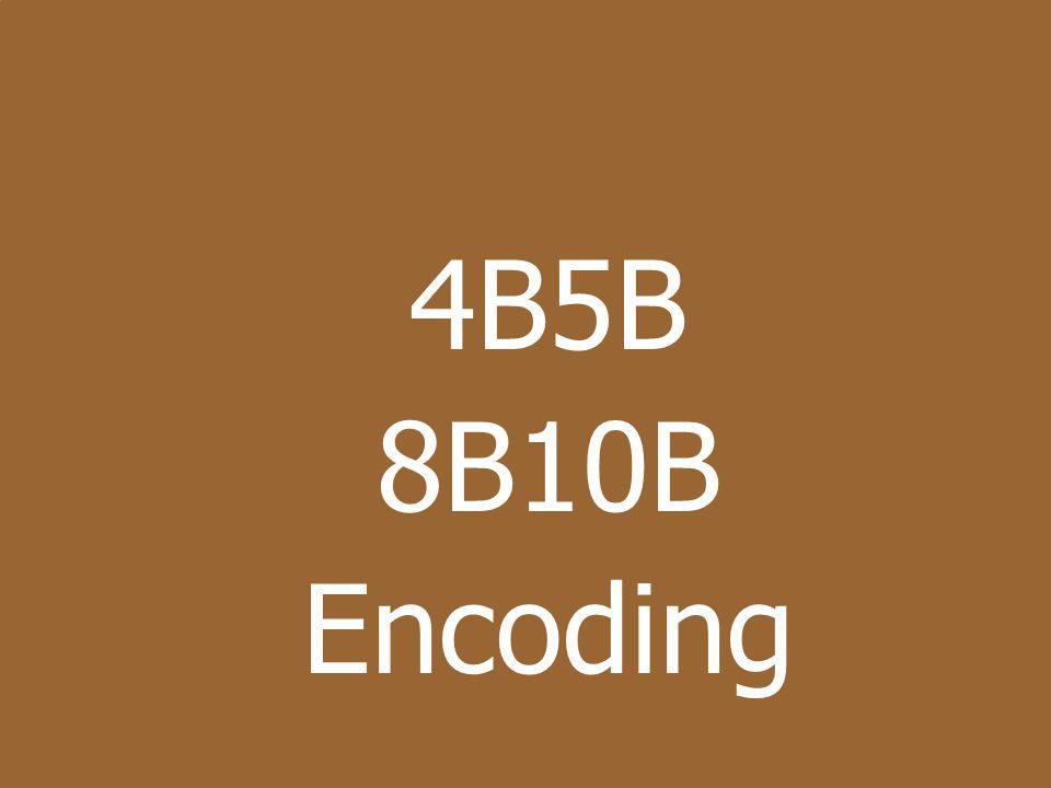 4B5B 8B10B Encoding