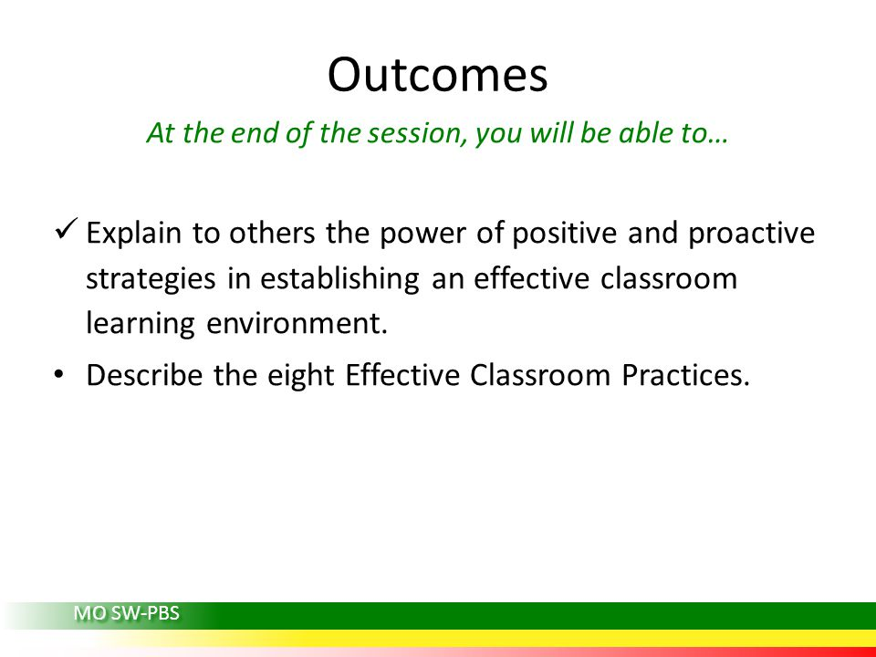 At the end of the session, you will be able to…