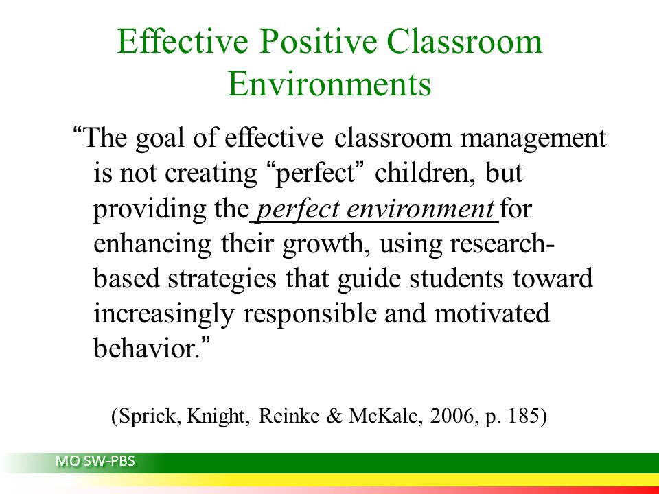 Effective Positive Classroom Environments