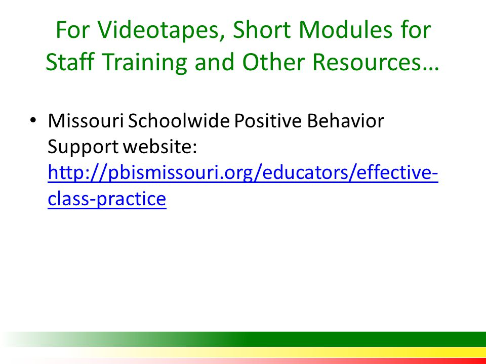 For Videotapes, Short Modules for Staff Training and Other Resources…
