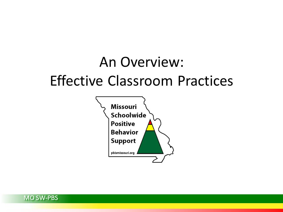 An Overview: Effective Classroom Practices