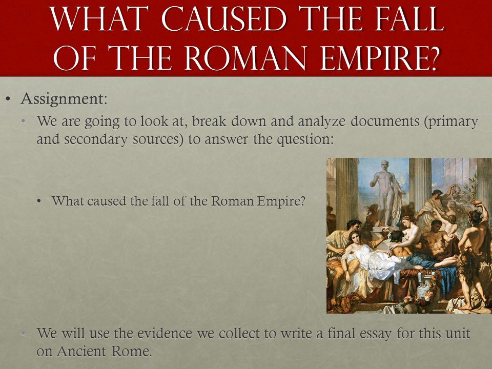 Fall of Roman Empire&nbspTerm Paper