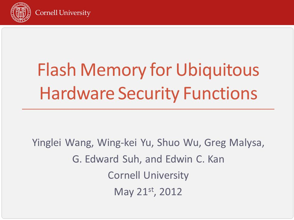 Flash Memory for Ubiquitous Hardware Security Functions