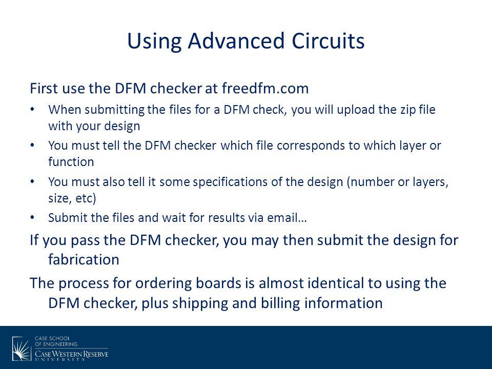 Using Advanced Circuits