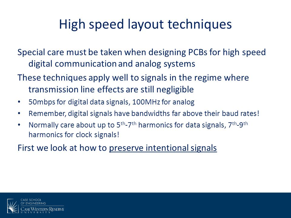 High speed layout techniques