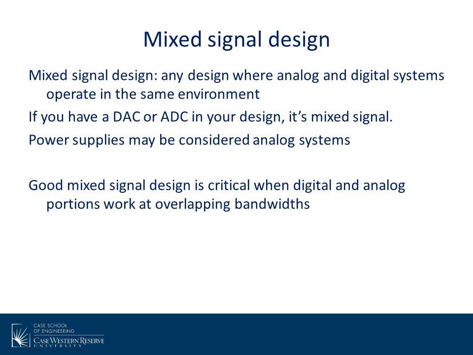 Mixed signal design