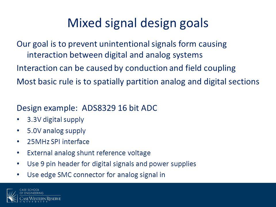 Mixed signal design goals