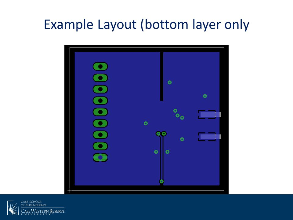 Example Layout (bottom layer only