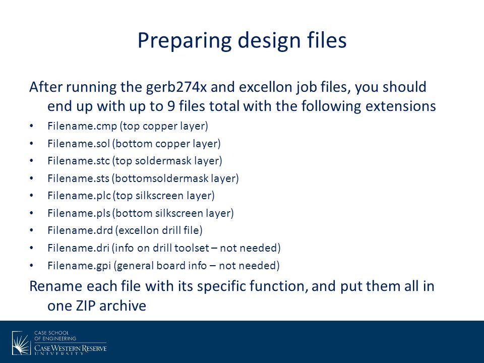 Preparing design files