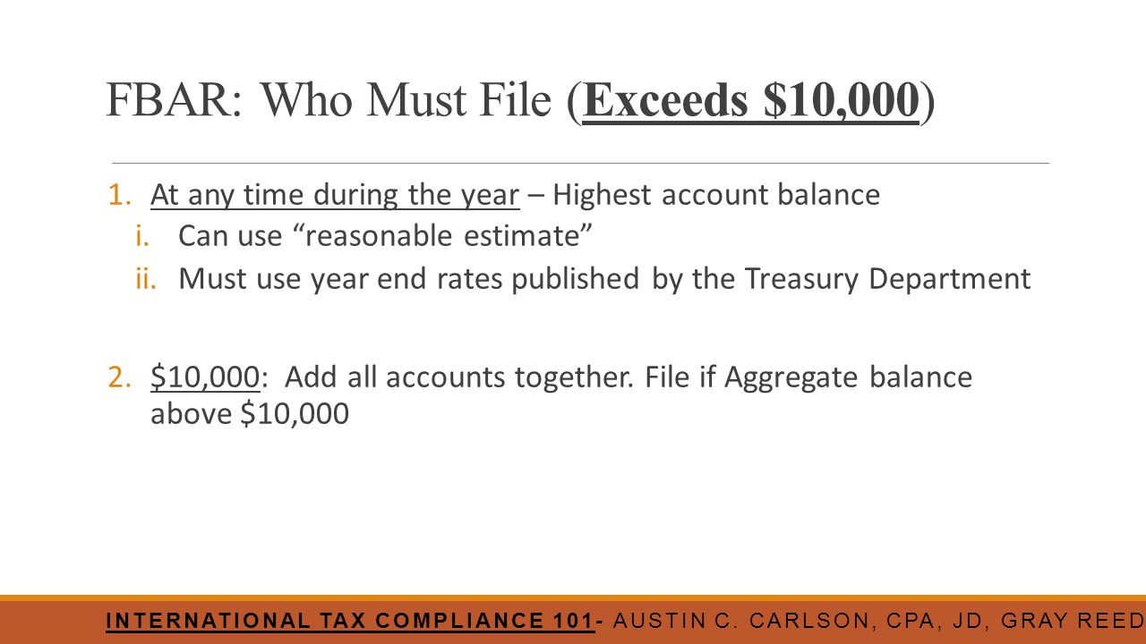 FBAR: Who Must File (Exceeds $10,000)