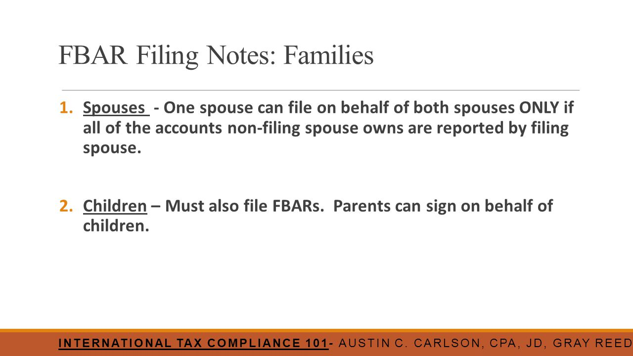 FBAR Filing Notes: Families
