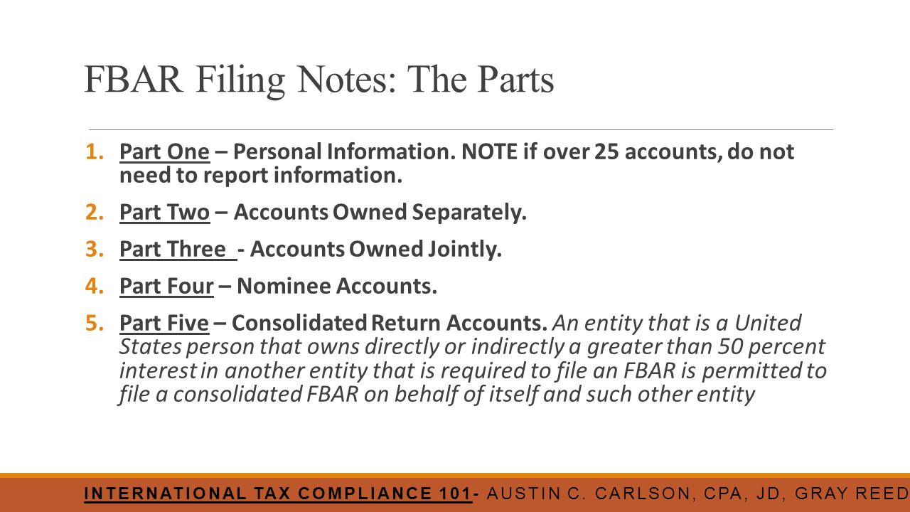 FBAR Filing Notes: The Parts