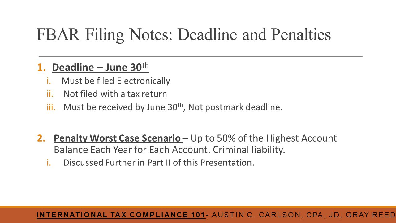 FBAR Filing Notes: Deadline and Penalties