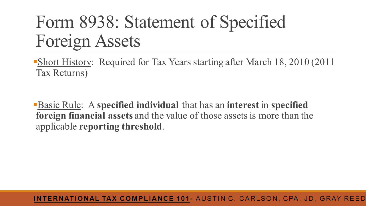 Form 8938: Statement of Specified Foreign Assets