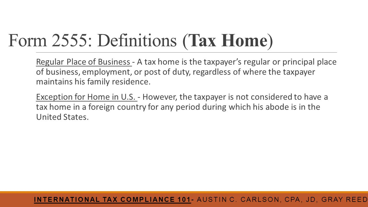 Form 2555: Definitions (Tax Home)
