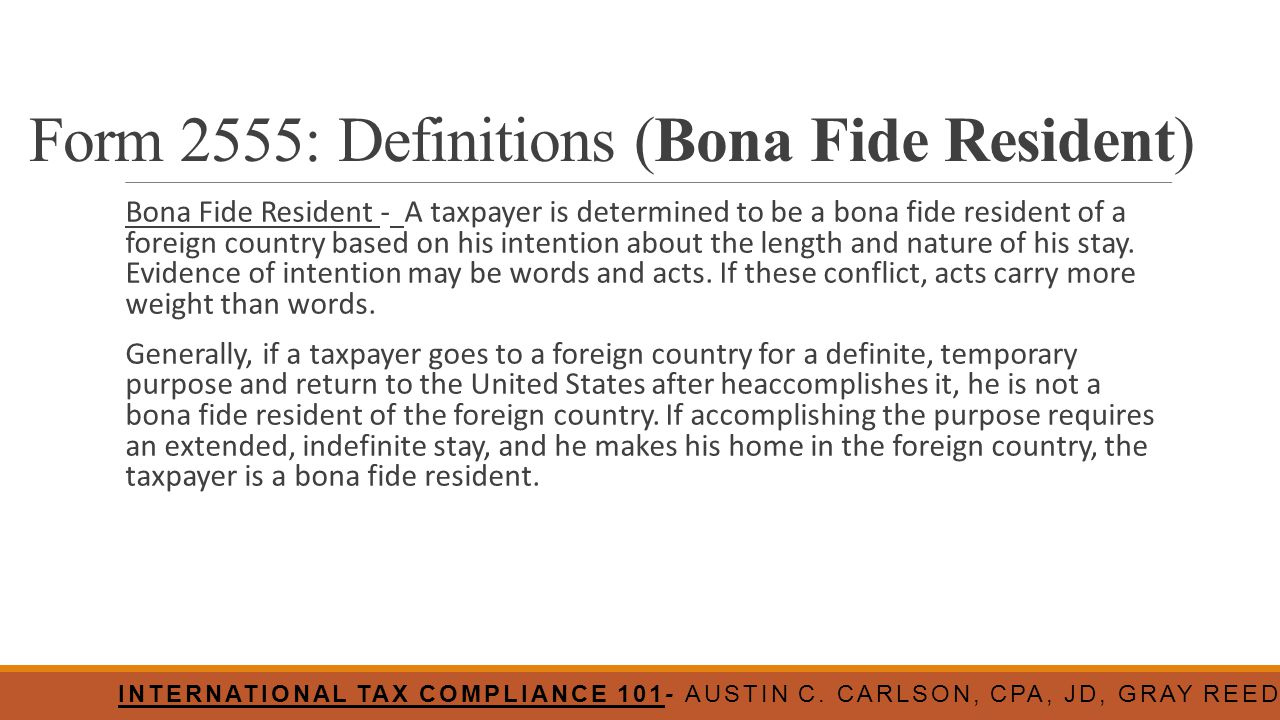 Form 2555: Definitions (Bona Fide Resident)