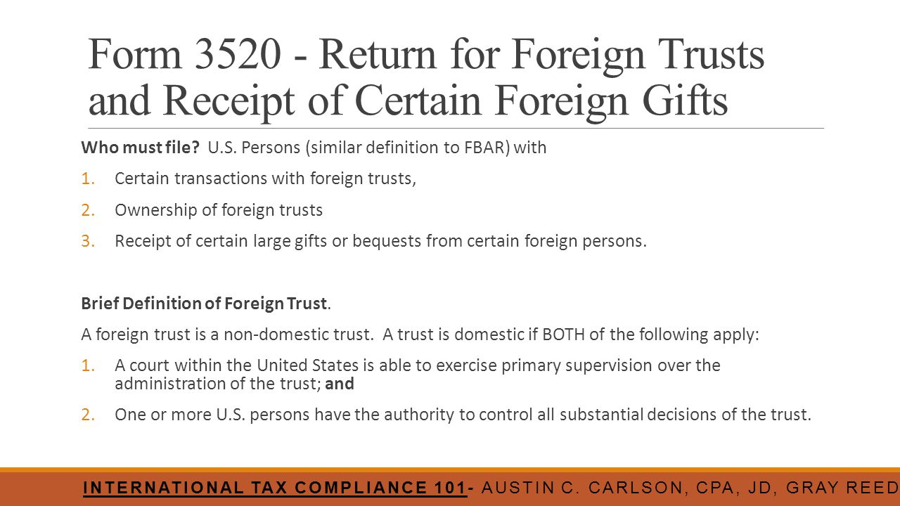 Form 3520 - Return for Foreign Trusts and Receipt of Certain Foreign Gifts