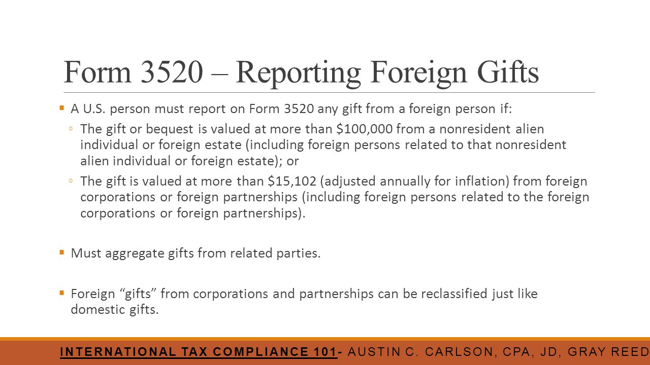 Form 3520 – Reporting Foreign Gifts