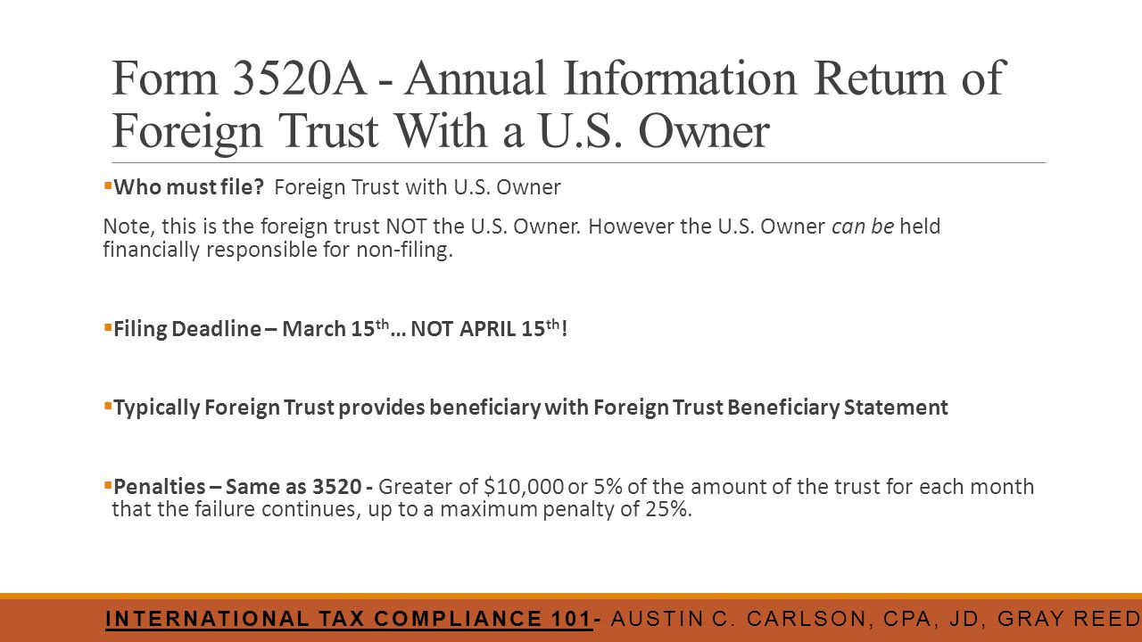 Form 3520A - Annual Information Return of Foreign Trust With a U. S