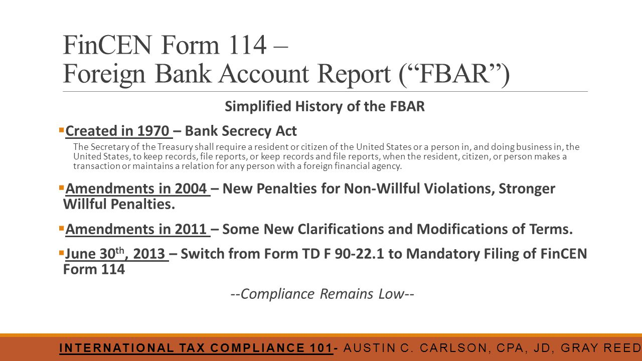 FinCEN Form 114 – Foreign Bank Account Report ( FBAR )