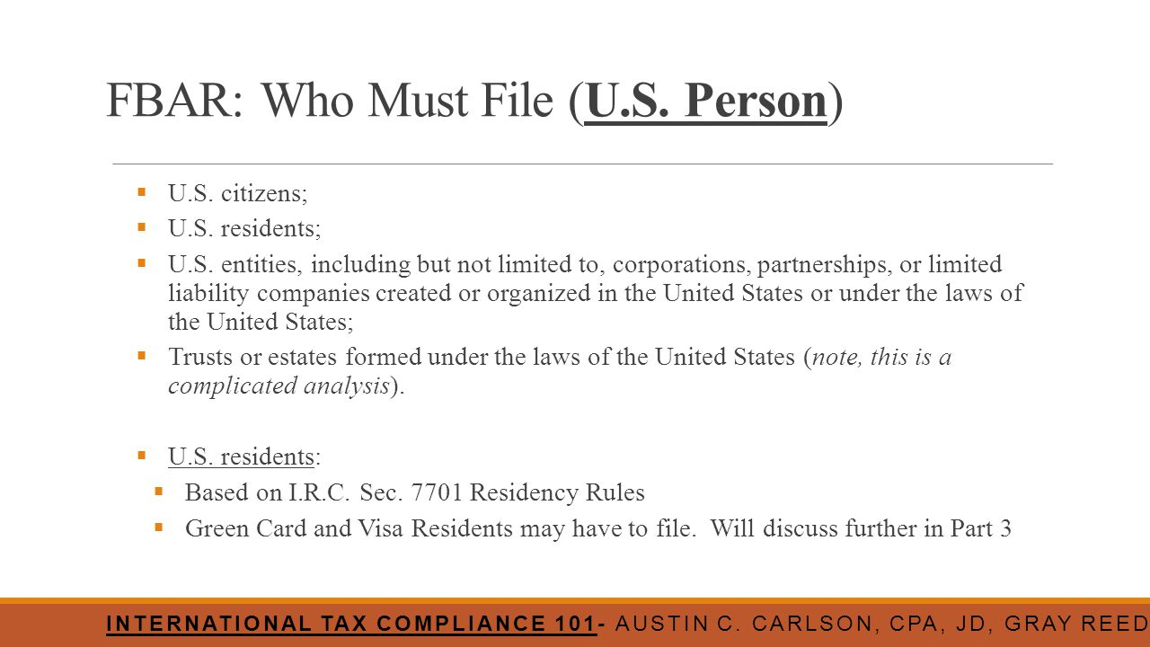 FBAR: Who Must File (U.S. Person)