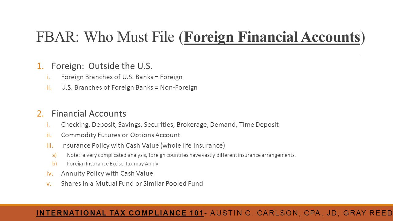 FBAR: Who Must File (Foreign Financial Accounts)