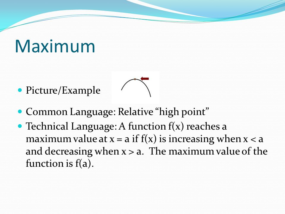 Maximum Picture/Example Common Language: Relative high point