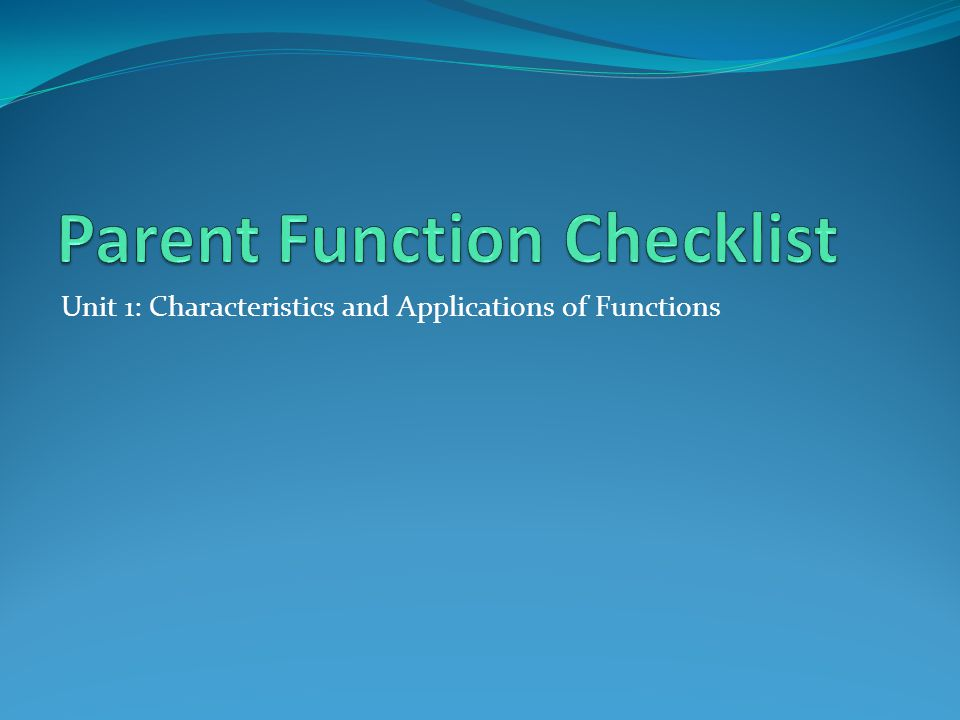 Parent Function Checklist