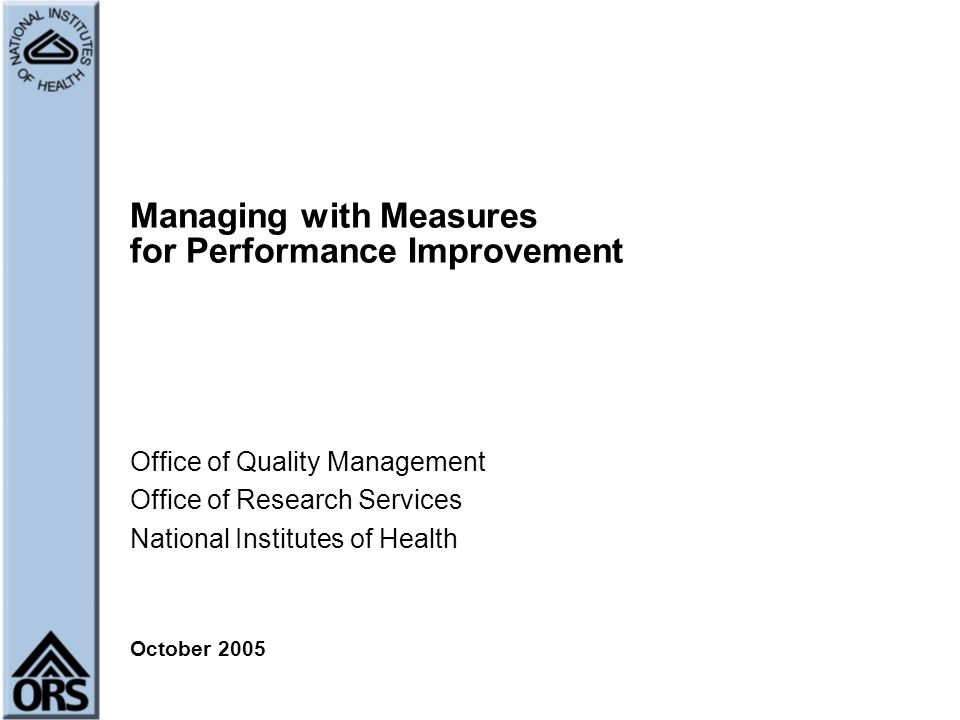 Managing with Measures for Performance Improvement