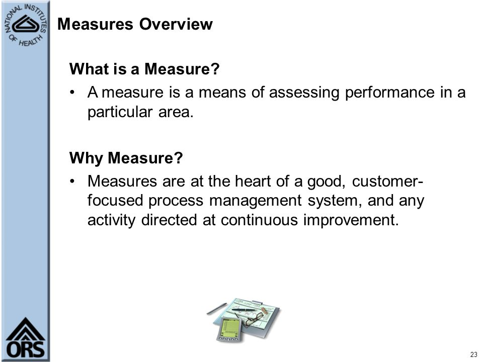 Measures Overview What is a Measure