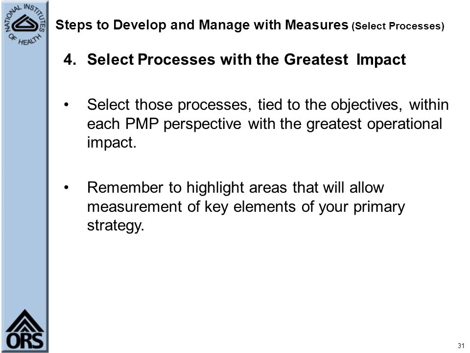 Steps to Develop and Manage with Measures (Select Processes)