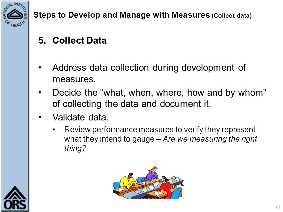 Steps to Develop and Manage with Measures (Collect data)
