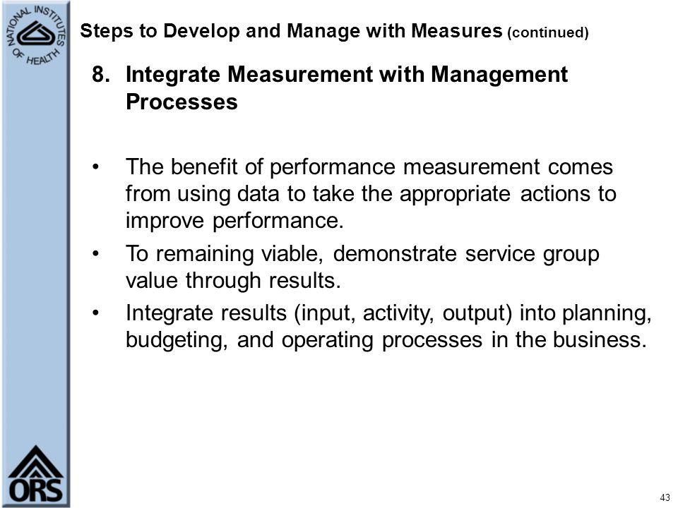 Steps to Develop and Manage with Measures (continued)